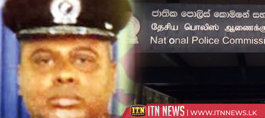 Recommendations to Police Commission to place DIG Nalaka de Silva on compulsory leave