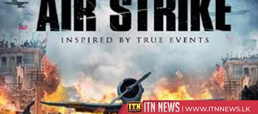 """Air Strike"" scheduled to be released this month"
