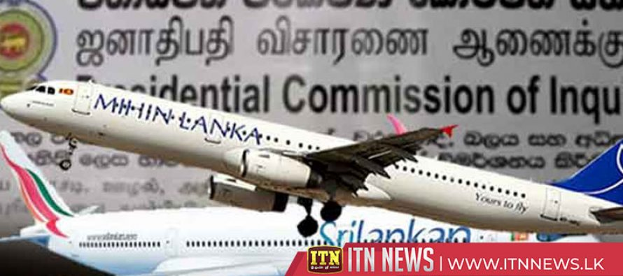 Report of the Presidential Commission on Sri Lankan Air Lines, Sri Lankan Catering and Mihin Lanka will be tables in Parliament
