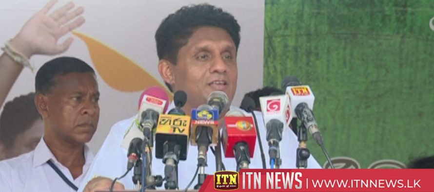 UNF presidential candidate Sajith Premadasa says that a self-sufficient export economy will be created