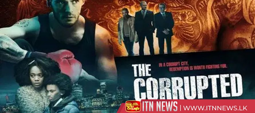Upcoming action, adventure and mysterious movie : The corrupted