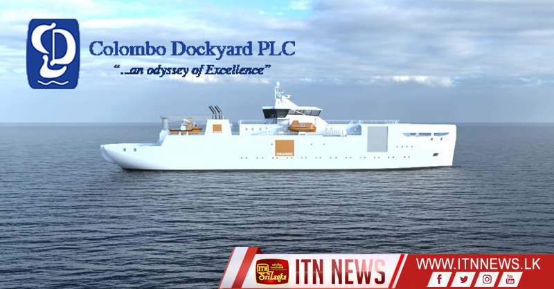 COLOMBO DOCKYARD SECURES A CONTRACT TO BUILD A CABLE LAYING AND REPAIR VESSEL FOR ORANGE MARINE FRANCE