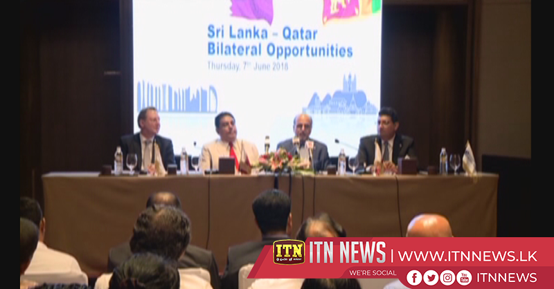 Many investors from Doha are keen on starting businesses in Sri Lanka