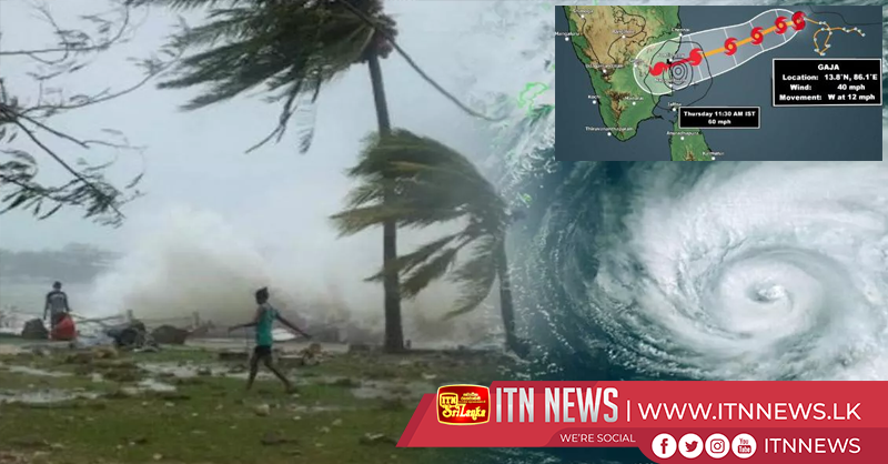 Cyclonic storm 'GAJA' is now 660 Kilometers away from Sri Lanka.