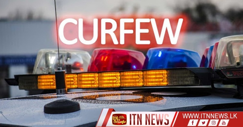 Police curfew imposed within Puttalam District and Negombo-Kochchikade area will be temporarily lifted