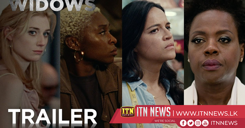 """Widows"" scheduled to be released next month"