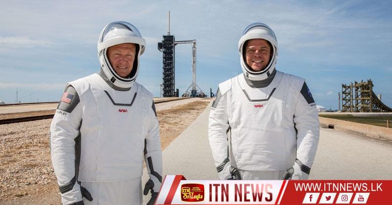 ඇමෙරිකා අජටාකාශගාමීන් දෙදෙනෙකු රැගත් SpaceX අද අභ්යවකාශයට